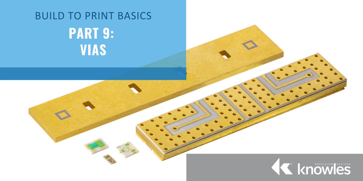 Build to Print 9 Vias